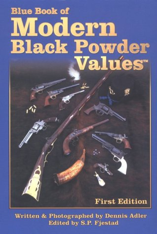 9781886768222: The Blue Book of Modern Black Powder Values