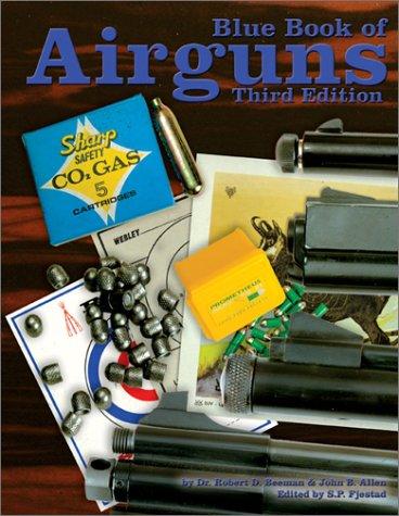 9781886768383: 3rd Edition Blue Book of Airguns