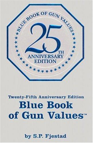 9781886768451: Blue Book of Gun Values
