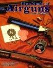 9781886768475: Blue Book of Airguns