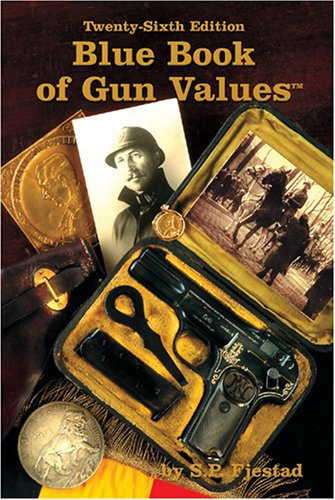 9781886768550: Blue Book of Gun Values, 26th Edition