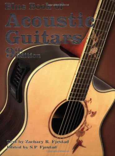 9781886768581: Blue Book of Acoustic Guitars, 9th Edition (Blue Book of Acoustic Guitars)