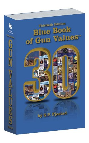 Blue Book of Gun Values: S. P. Fjestad