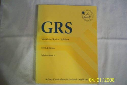 GRS: Geriatric Review Syllabus, Books 1 (Syllabus), 2 (Questions) and 3 (Questions & Critiques)
