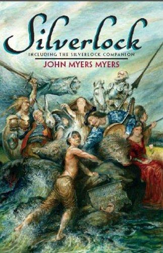 Silverlock: Including the Silverlock Companion (Nesfa's Choice, 26): John Myers Myers