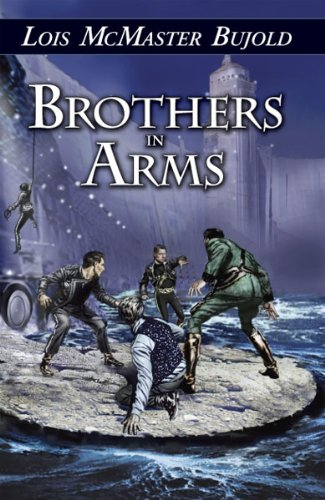 Brothers in Arms (UNREAD) (SIGNED): Bujold, Lois McMaster