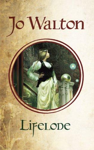 Lifelode: Jo Walton