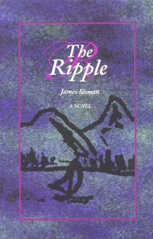 9781886779068: The ripple: A novel