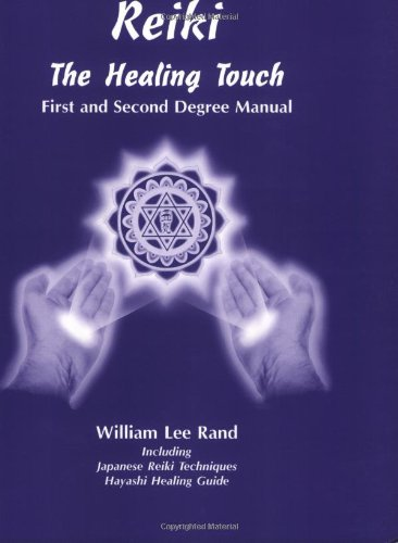 9781886785038: Reiki the Healing Touch: First and Second Degree Manual