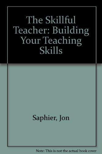 9781886822009: The Skillful Teacher: Building Your Teaching Skills