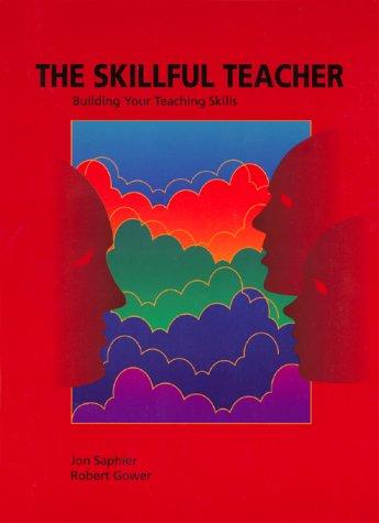 9781886822061: The Skillful Teacher: Building Your Teaching Skills