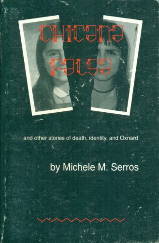 9781886827004: Chicana Falsa: And Other Stories of Death, Identity, & Oxnard