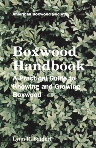 Boxwood handbook: A practical guide to knowing: Batdorf, Lynn R.