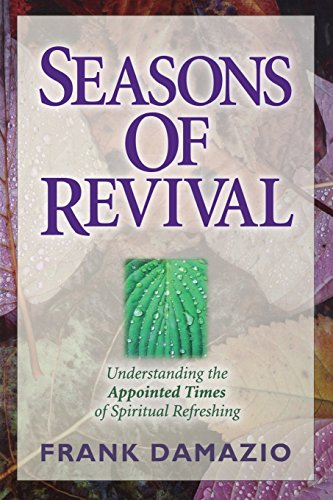 Seasons Of Revival (1886849048) by DAMAZIO FRANK; Damazio, Frank