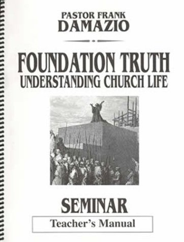 Foundation Truth (1886849331) by Damazio, Frank