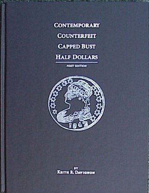 9781886852006: Contemporary Counterfeit Capped Bust Half Dollars