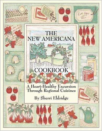 9781886862067: The New Americana Cookbook: A Heart-Healthy Excursion Through Regional Cuisines