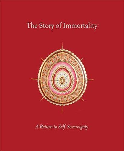 The Story of Immortality: A Return to Self-Sovereignty: Panjabi, Mohini