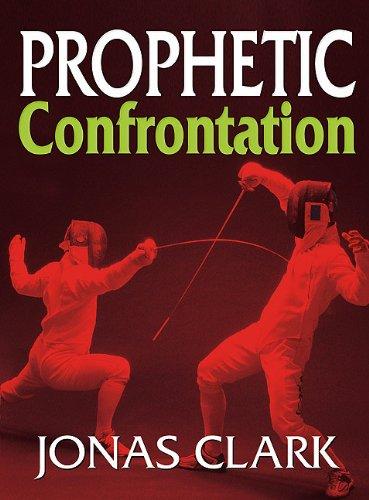 9781886885455: Prophetic Confrontation