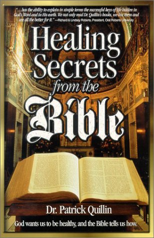 9781886898028: Healing Secrets from the Bible: God Wants Us to Be Healthy & the Bible Tells Us How