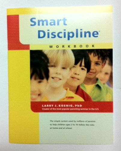 9781886901018: Smart Discipline: A Workbook for Parents