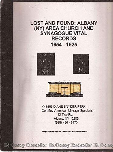 9781886905030: Lost and Found: Albany (Ny Area Church and Synagogue Vital Record Compendium)