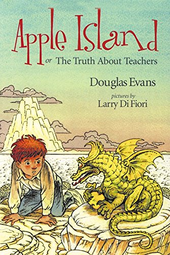 Apple Island, or The Truth About Teachers: EVANS, Douglas