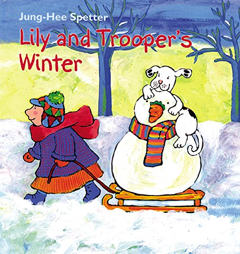 9781886910393: Lily and Trooper's Winter