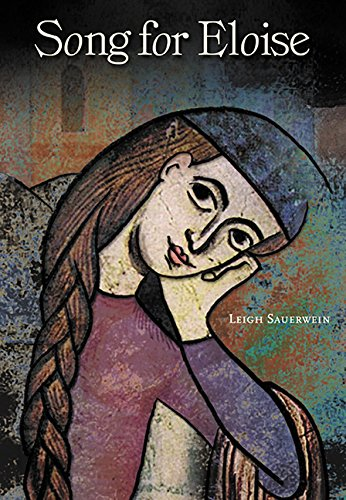 Song for Eloise by Leigh Sauerwein 2003: Leigh Sauerwein