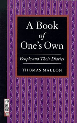 9781886913028: A Book of One's Own: People and Their Diaries (Hungry Mind Find)