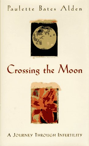 9781886913080: Crossing The Moon
