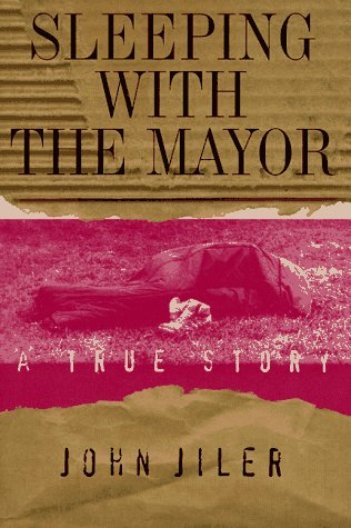 9781886913141: Sleeping With the Mayor: A True Story