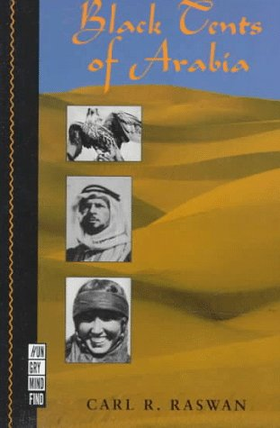 9781886913219: Black Tents of Arabia (My Life Among the Bedouins) (Hungry Mind Find Series) (A Ruminator Find)