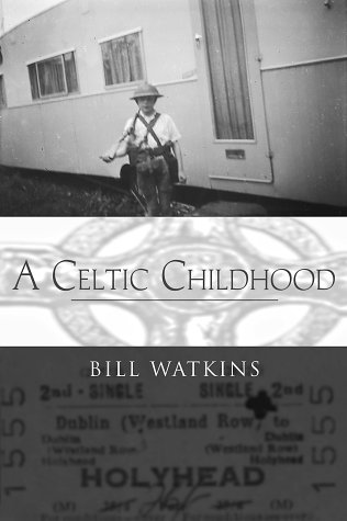 A Celtic Childhood: Watkins, Bill