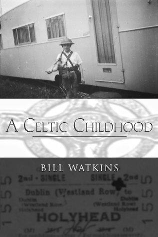 A Celtic Childhood: Watkins, Bill