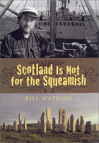 Scotland Is Not for the Squeamish: Watkins, Bill