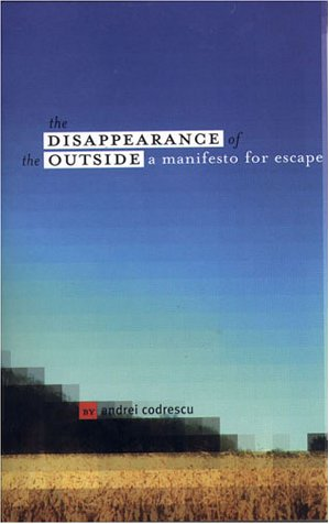 9781886913486: Disappearance of the Outside
