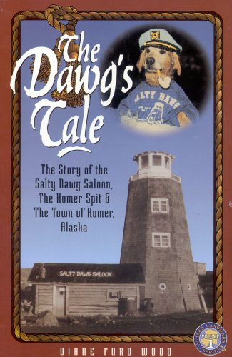 The Dawg's Tale: The Story of the: Wood, Diane Ford