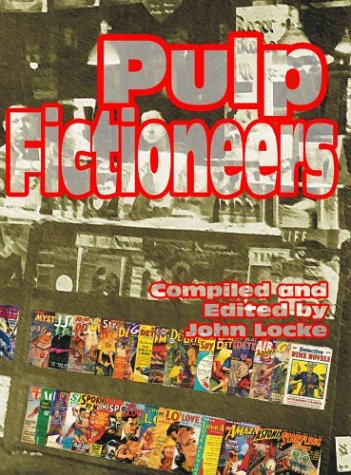 9781886937833: Pulp Fictioneers: Adventures in the Storytelling Business
