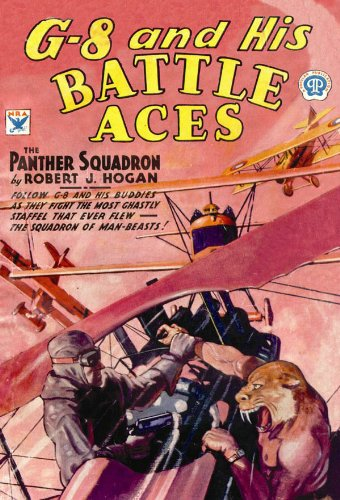 G-8 and His Battle Aces, No. 12: The Panther Squadron: Robert J. Hogan