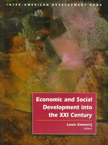 9781886938212: Economic and Social Development into the XXI Century (Inter-American Development Bank)