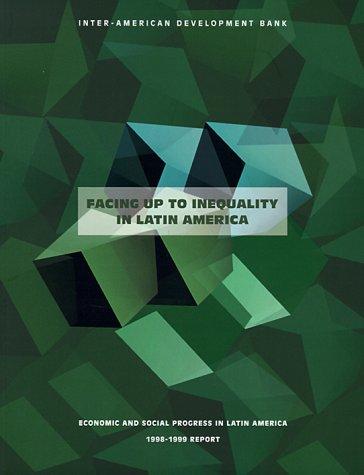 Facing Up to Inequality in Latin America.: Development Bank, Professor