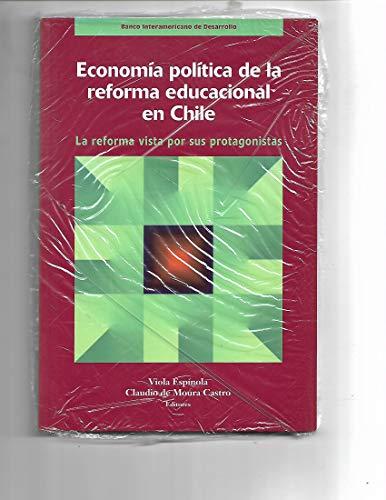 9781886938656: ECONOMIA POLITICA DE LA REFORMA EDUCACIONAL EN CHILE (Banco Interamericano De Desarrollo) (Spanish Edition)