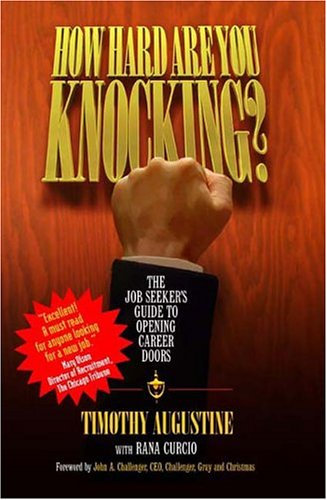 9781886939646: How Hard Are You Knocking? The Job Seeker's Guide to Opening Career Doors