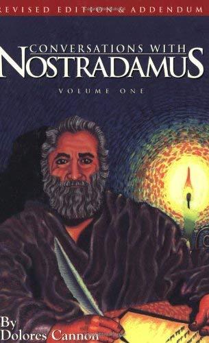 9781886940000: Conversations With Nostradamus: His Prophecies Explained, Vol. 1 (Revised Edition & Addendum 2001)