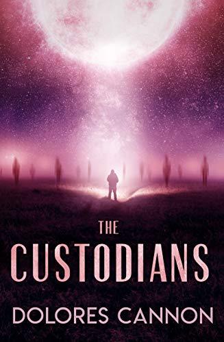 The Custodians: Beyond Abduction: Cannon, Dolores