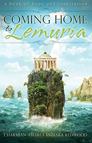 9781886940413: Coming Home To Lemuria