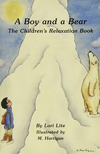 A Boy and a Bear: The Children's: Lori Lite