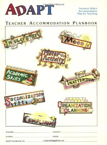 9781886941090: The ADAPT Program Attention Deficit Accommodation Plan for Teaching: Teacher Planbook