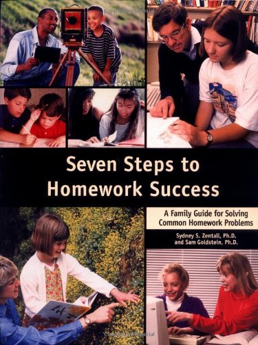 9781886941229: Seven Steps to Homework Success: A Family Guide for Solving Common Homework Problems (Seven Steps Family Guides)